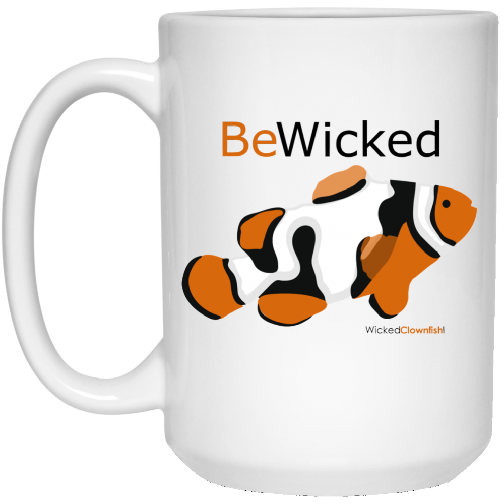 "Wicked Clownfish ""Be Wicked"" Mug"