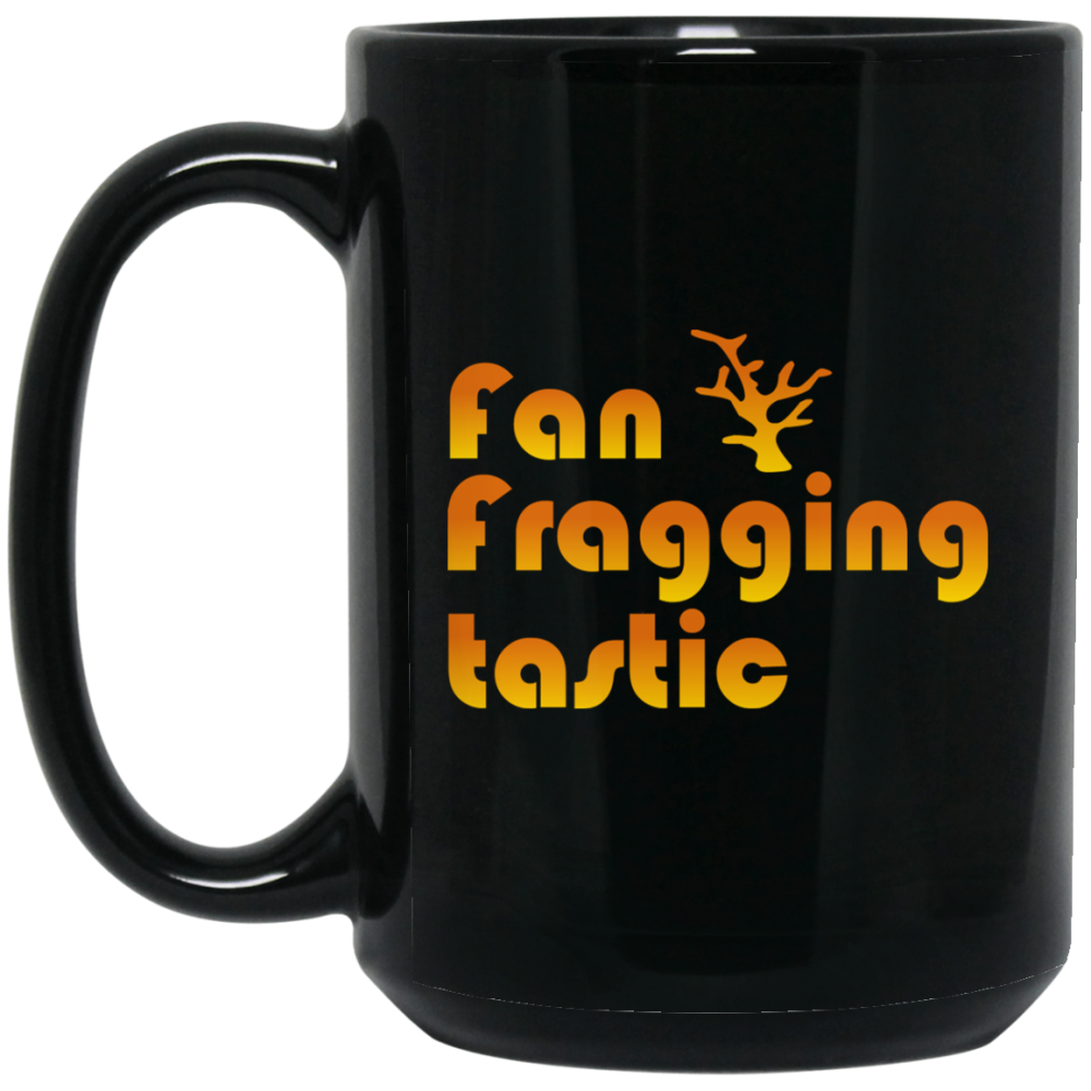 Fan Fragging Tastic Mug