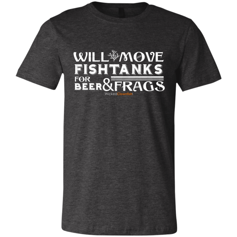 Will Move Fishtanks for Beer & Frags T-Shirt - color: Dark Grey Heather