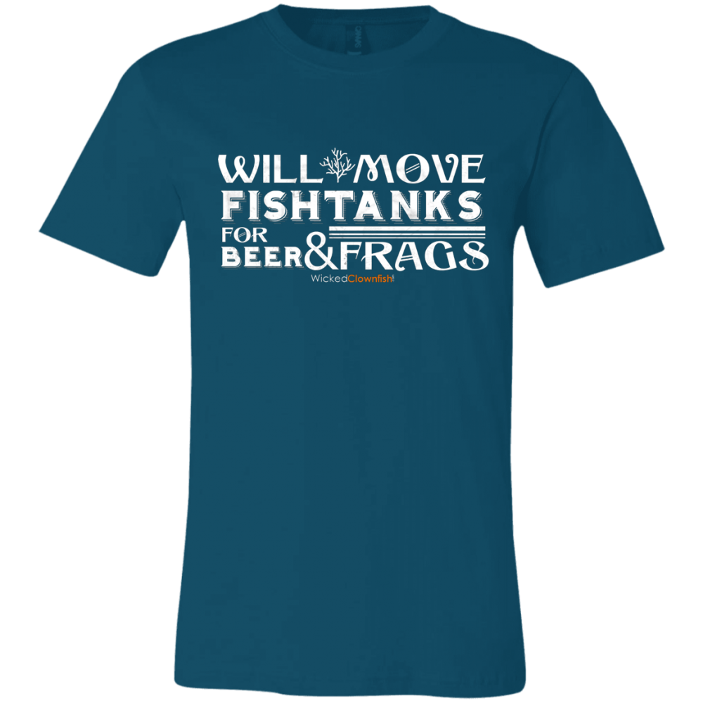 Will Move Fishtanks for Beer & Frags T-Shirt - color: Deep Teal