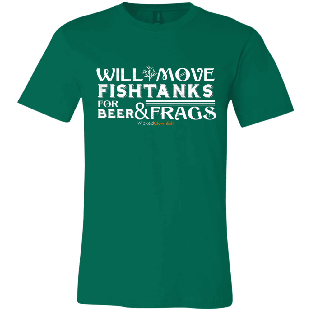 Will Move Fishtanks for Beer & Frags T-Shirt - color: Kelly